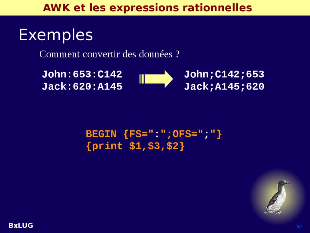 BxLUG 52 AWK et les expressions rationnelles Ex...