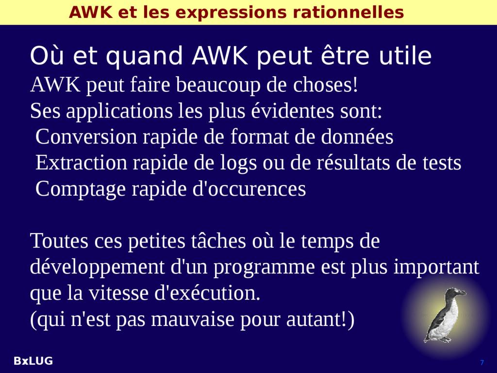 BxLUG 7 AWK et les expressions rationnelles Où ...