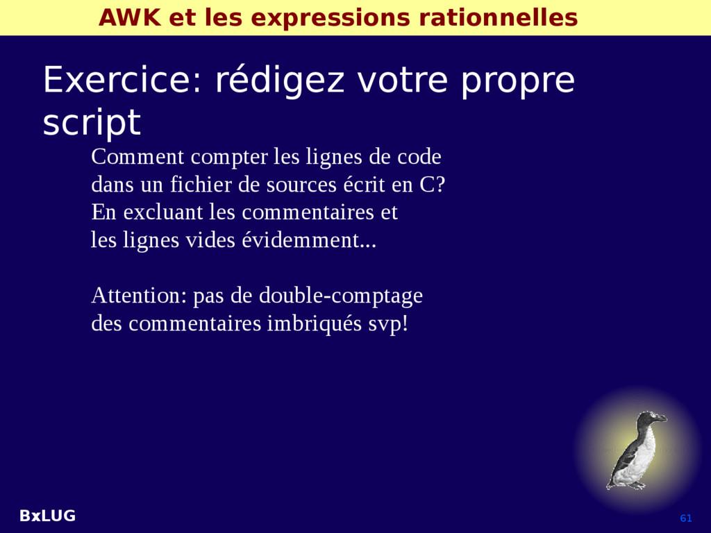 BxLUG 61 AWK et les expressions rationnelles Ex...