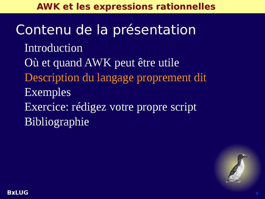 BxLUG 9 AWK et les expressions rationnelles Con...