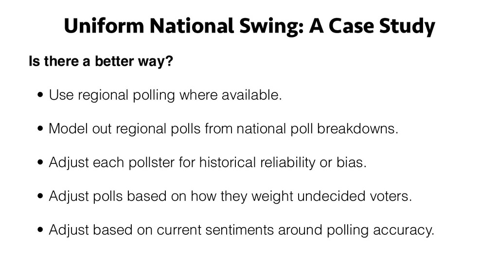 Is there a better way? • Use regional polling w...