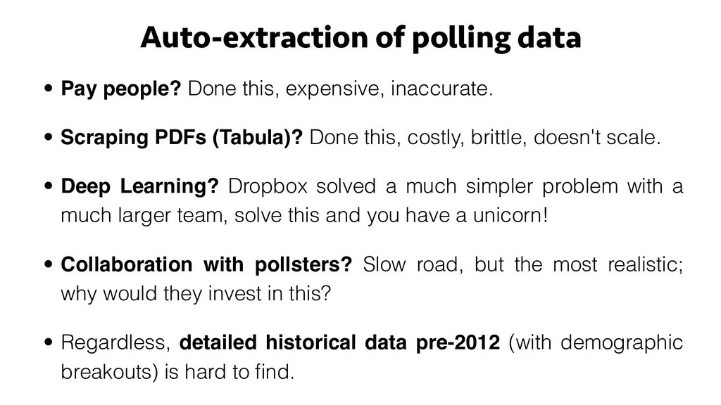 Auto-extraction of polling data • Pay people? D...