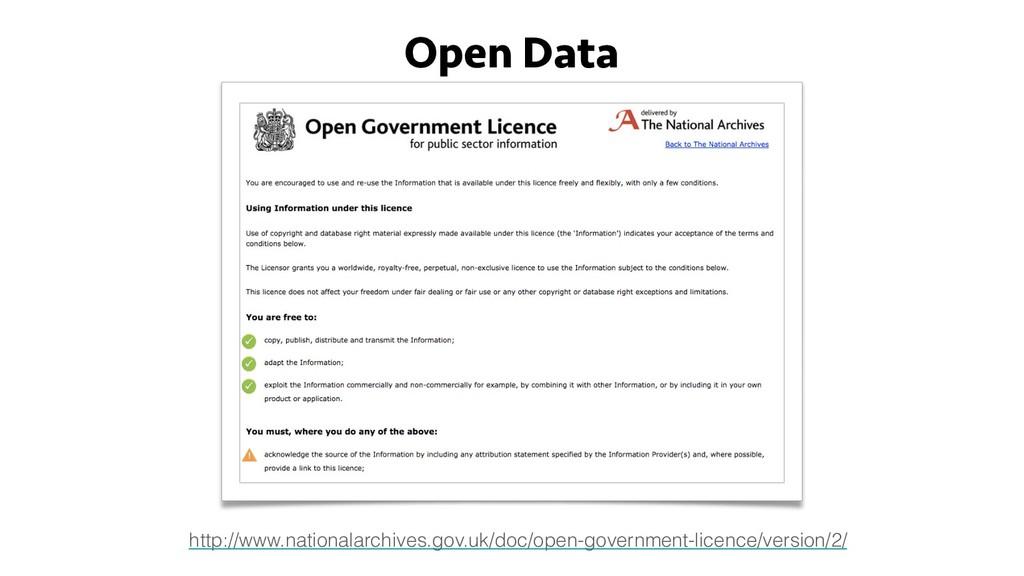 Open Data http://www.nationalarchives.gov.uk/do...
