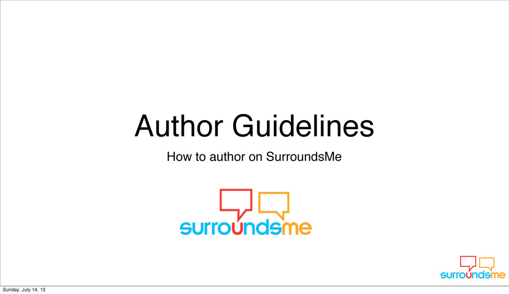 Author Guidelines How to author on SurroundsMe ...