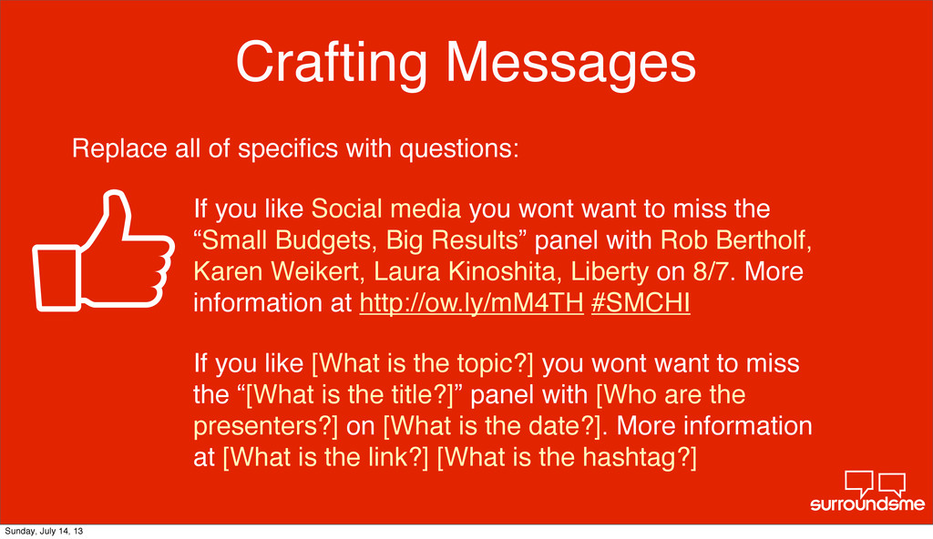Crafting Messages Replace all of specifics with ...