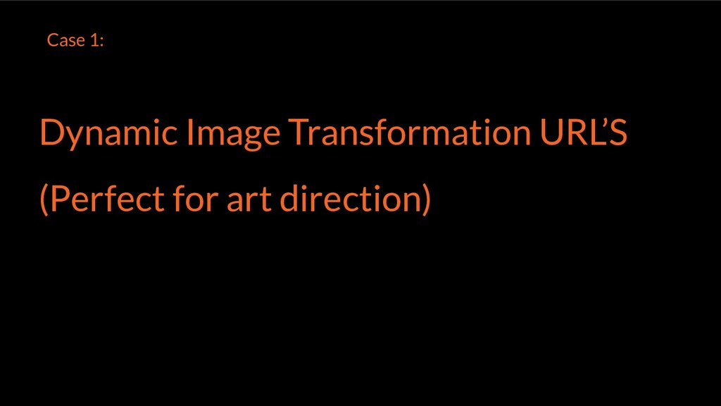 Dynamic Image Transformation URL'S (Perfect for...