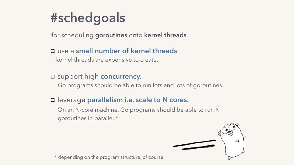 use a small number of kernel threads. kernel th...
