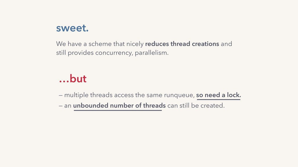 sweet. — an unbounded number of threads can sti...
