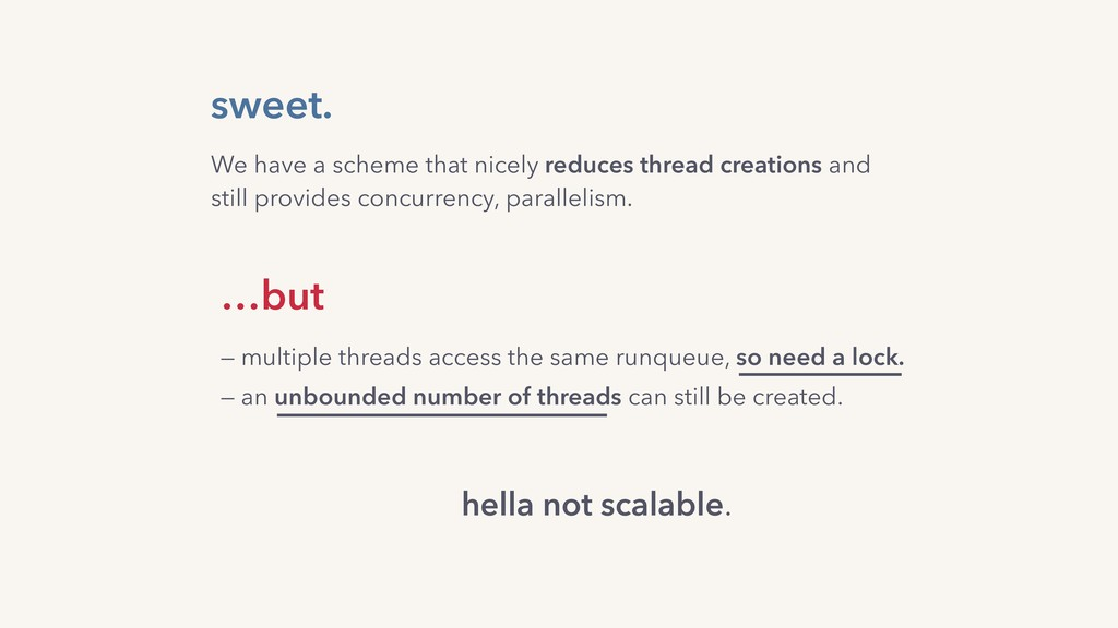 sweet. hella not scalable. We have a scheme tha...