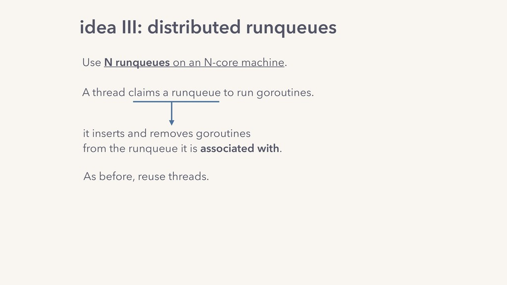 it inserts and removes goroutines from the runq...