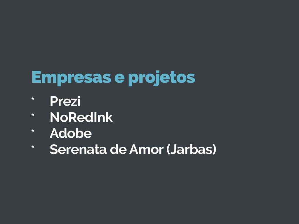 * Prezi * NoRedInk * Adobe * Serenata de Amor (...