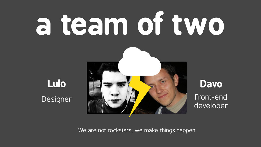 a team of two Davo Lulo Front-end developer Des...