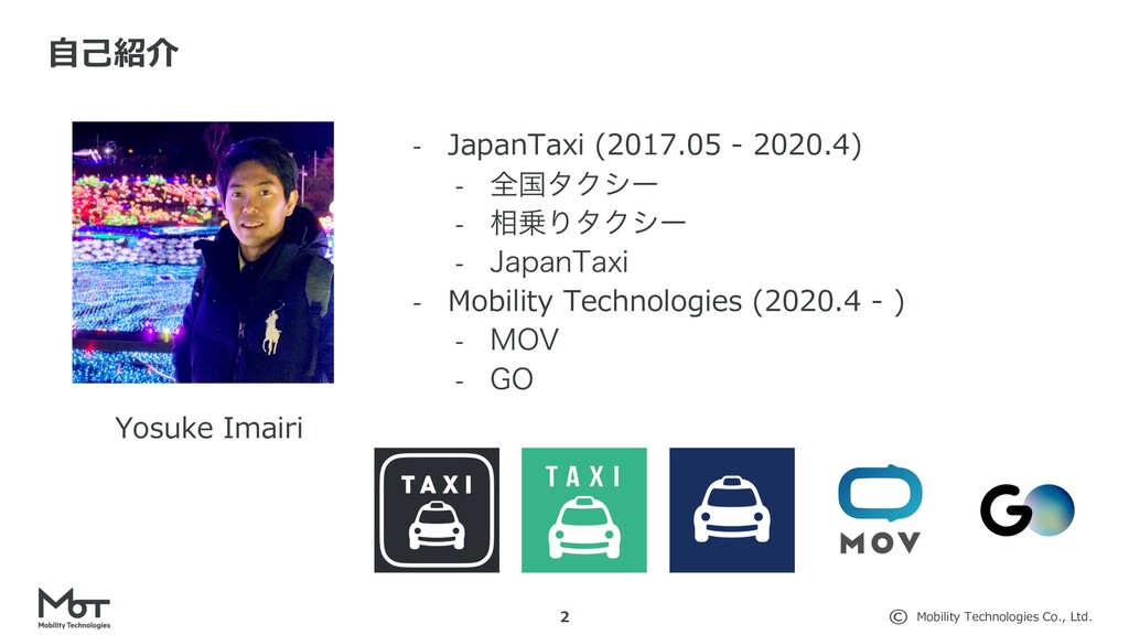 Mobility Technologies Co., Ltd. 2 Yosuke Imairi...