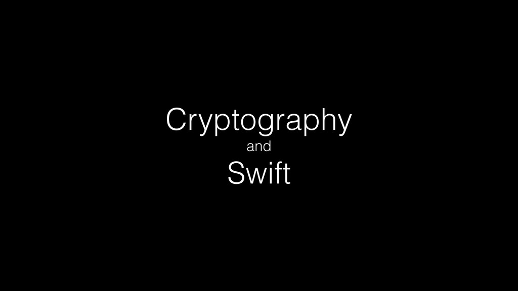 Cryptography and Swift