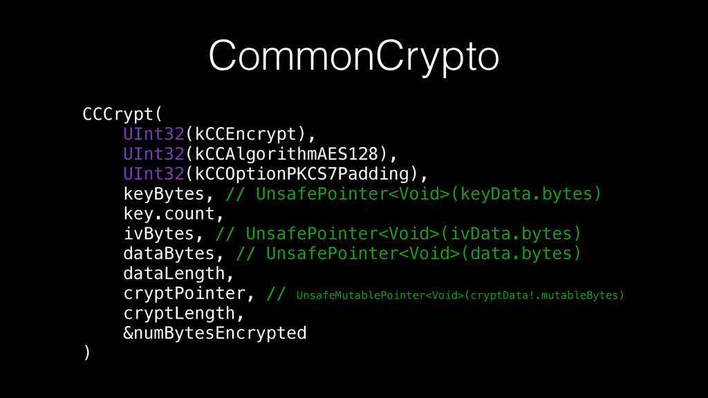 CommonCrypto CCCrypt( UInt32(kCCEncrypt), UInt3...