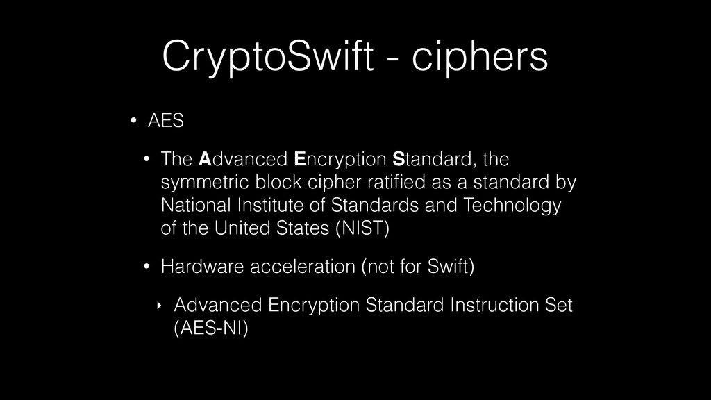CryptoSwift - ciphers • AES • The Advanced Encr...