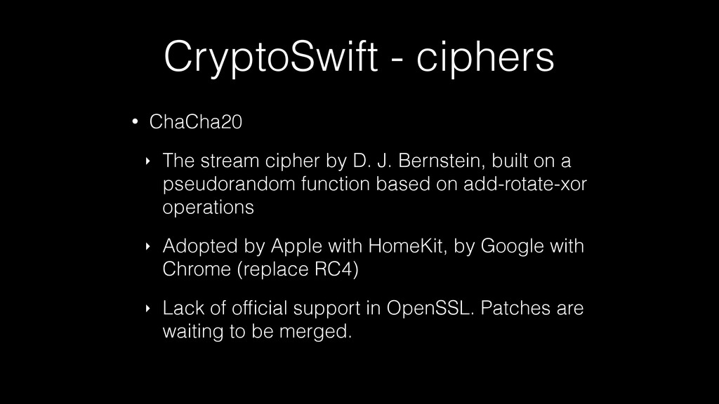 CryptoSwift - ciphers • ChaCha20 ‣ The stream c...