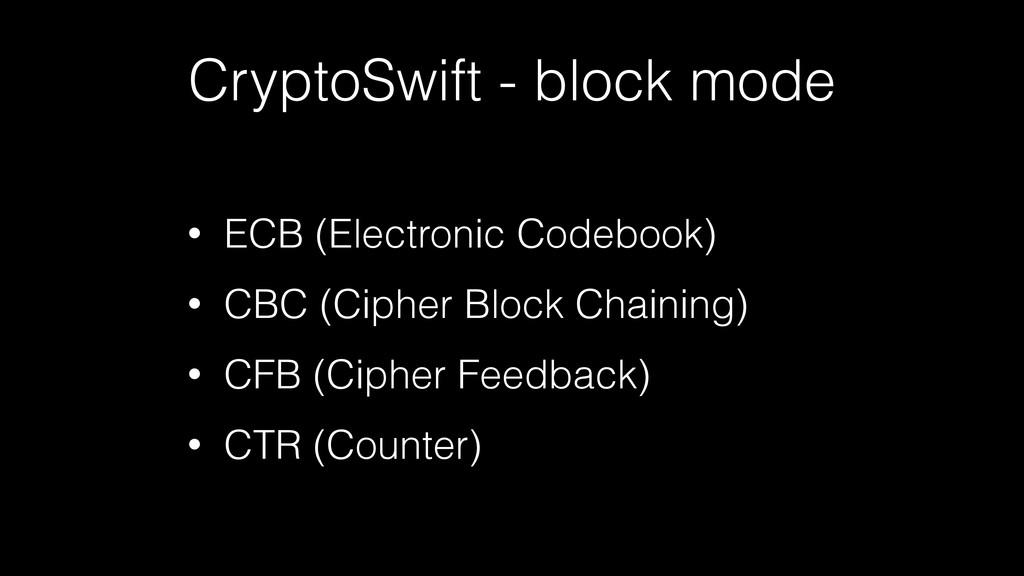 • ECB (Electronic Codebook) • CBC (Cipher Block...