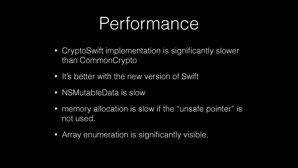 Performance • CryptoSwift implementation is sig...