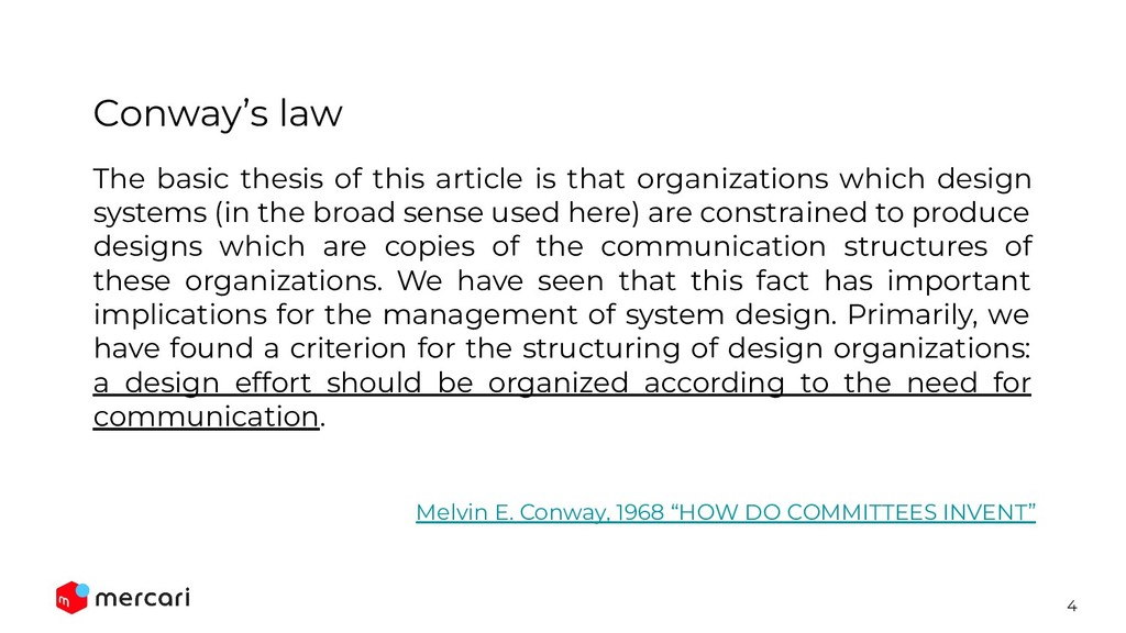 4 Conway's law The basic thesis of this article...