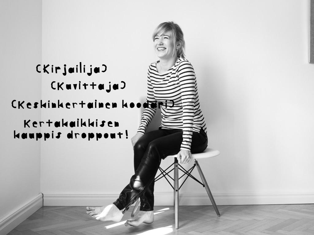 (Kirjailija) (Kuvittaja) (Keskinkertainen kooda...