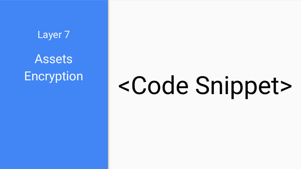 Assets Encryption Layer 7 <Code Snippet>