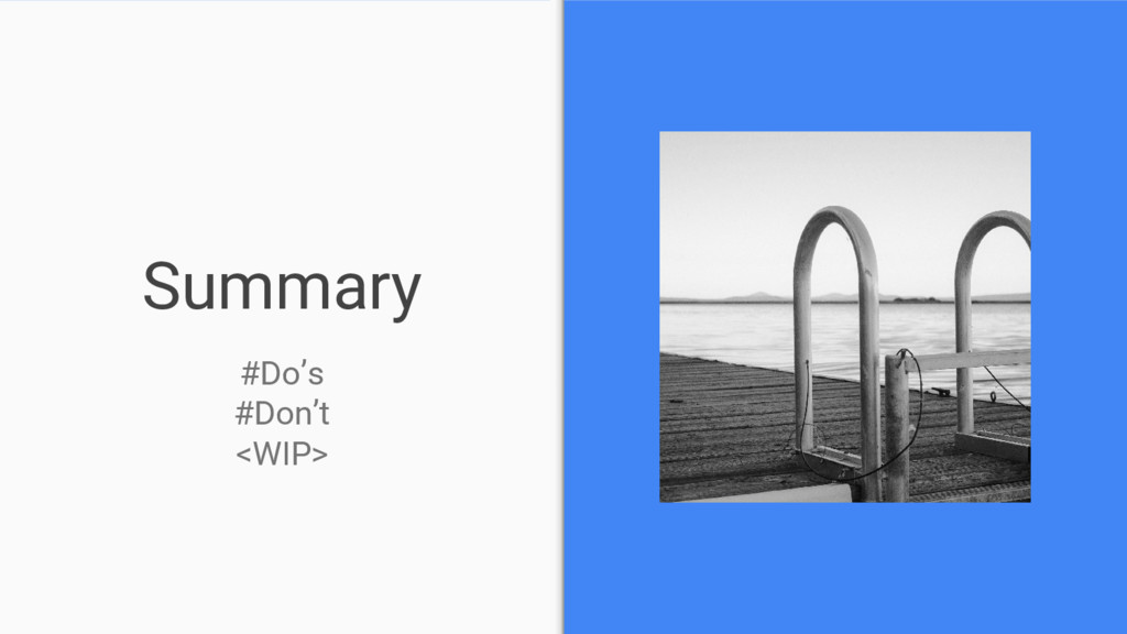Summary #Do's #Don't <WIP>