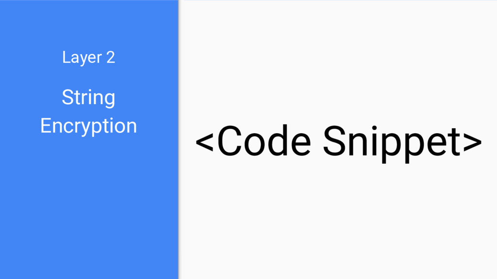 String Encryption Layer 2 <Code Snippet>