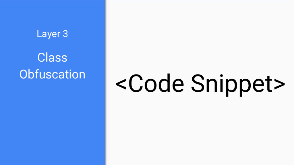 Class Obfuscation Layer 3 <Code Snippet>