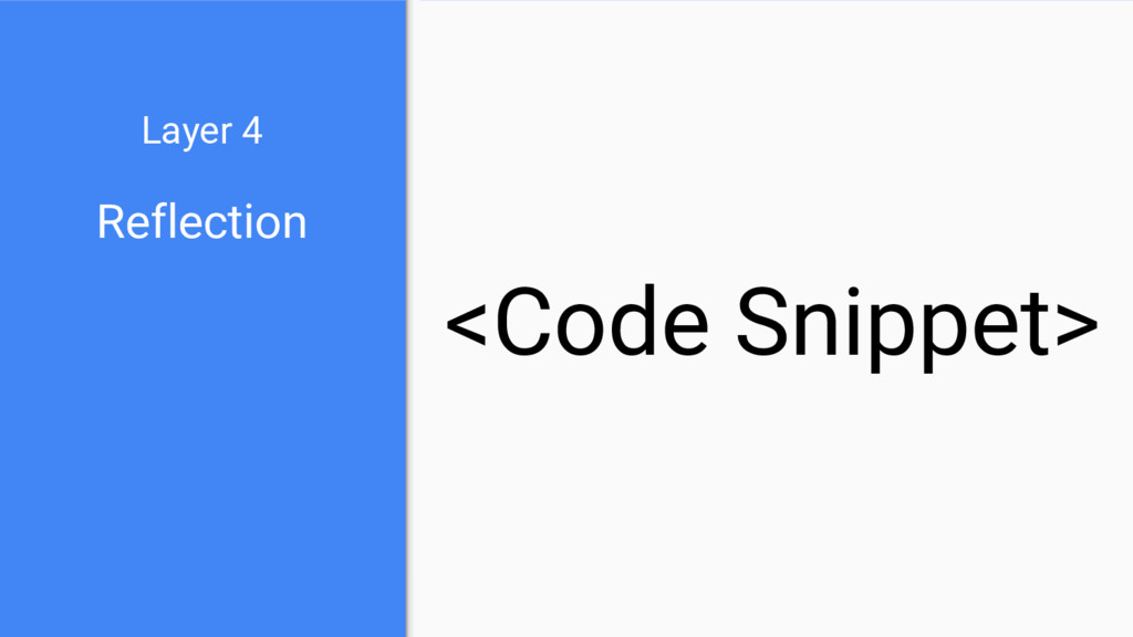 Reflection Layer 4 <Code Snippet>