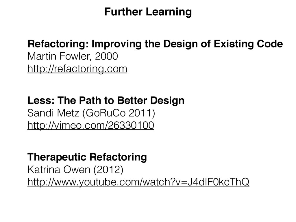 Further Learning Refactoring: Improving the Des...