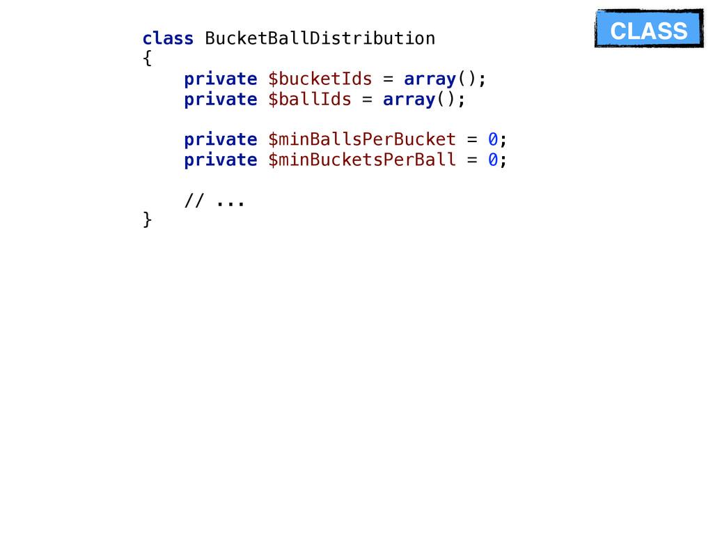 class BucketBallDistribution { private $bucke...