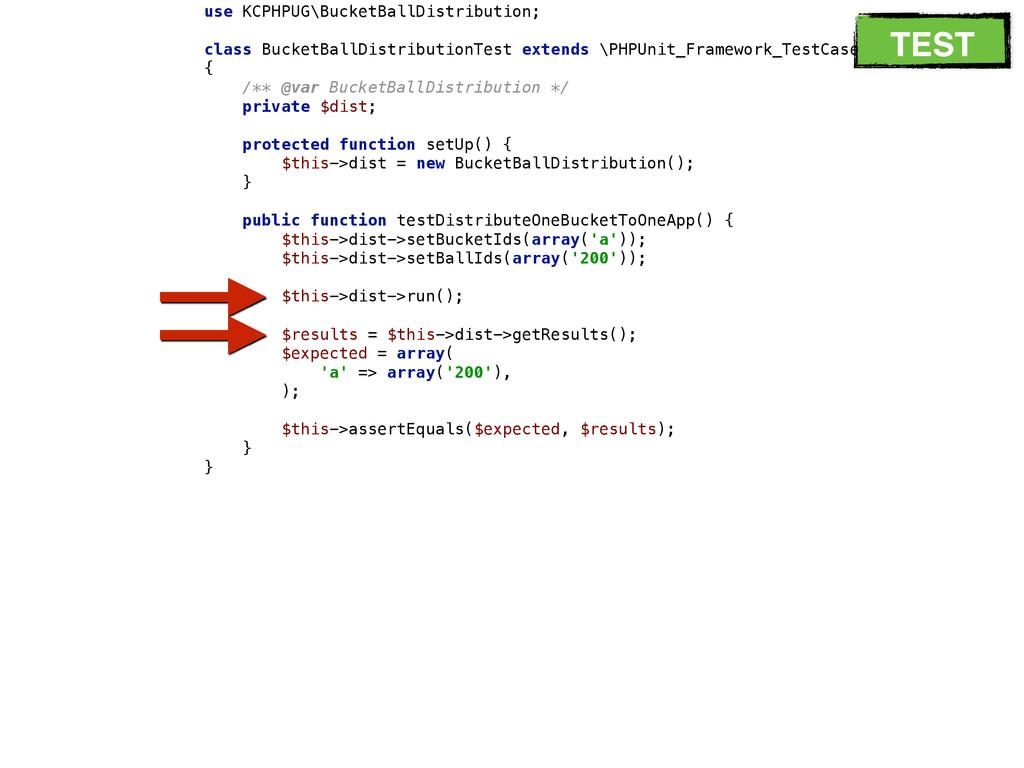 use KCPHPUG\BucketBallDistribution;  class Bu...