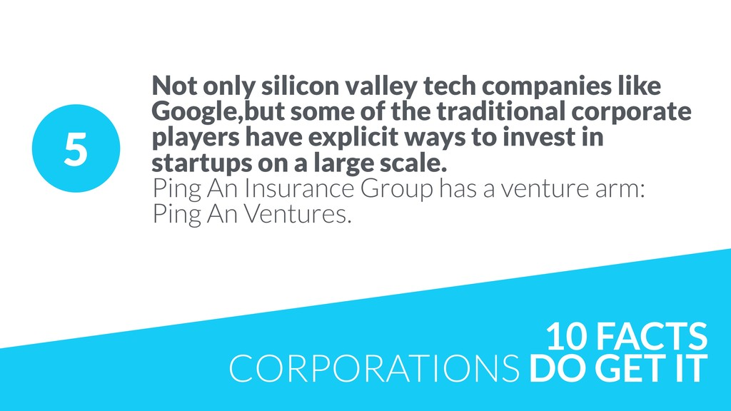 5 Not only silicon valley tech companies like G...