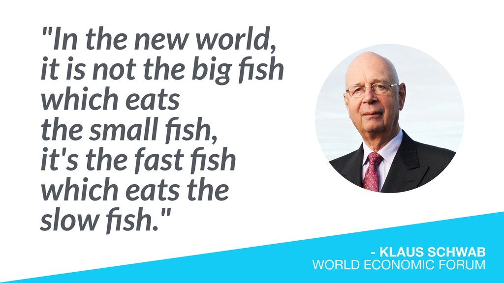 """In the new world, it is not the big fish which ..."