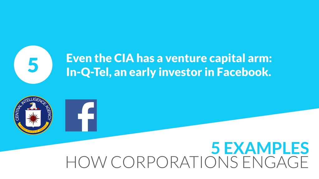 5 Even the CIA has a venture capital arm: 