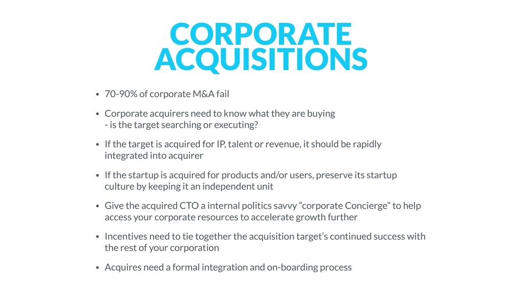 CORPORATE ACQUISITIONS • 70-90% of corporate M&...