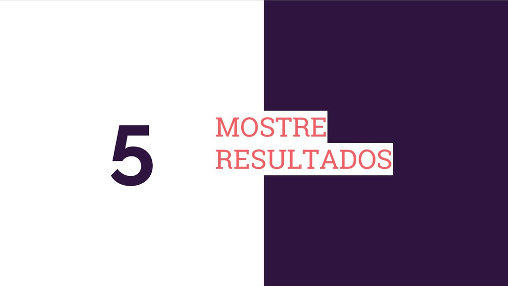 MOSTRE RESULTADOS 5