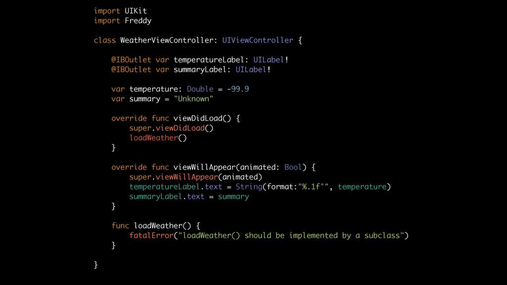 import UIKit import Freddy class WeatherViewCon...