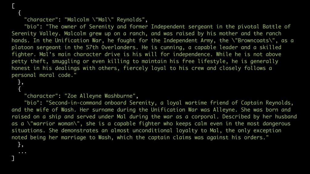 "[ { ""character"": ""Malcolm \""Mal\"" Reynolds"", ""b..."