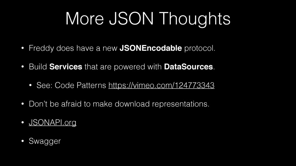 More JSON Thoughts • Freddy does have a new JSO...