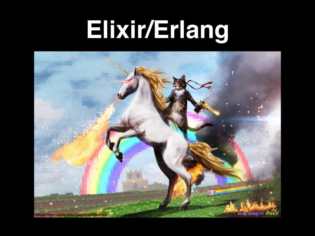 Elixir/Erlang