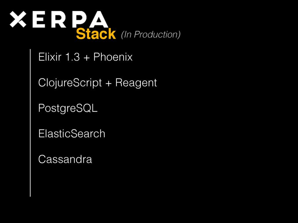 Stack Elixir 1.3 + Phoenix ClojureScript + Reag...