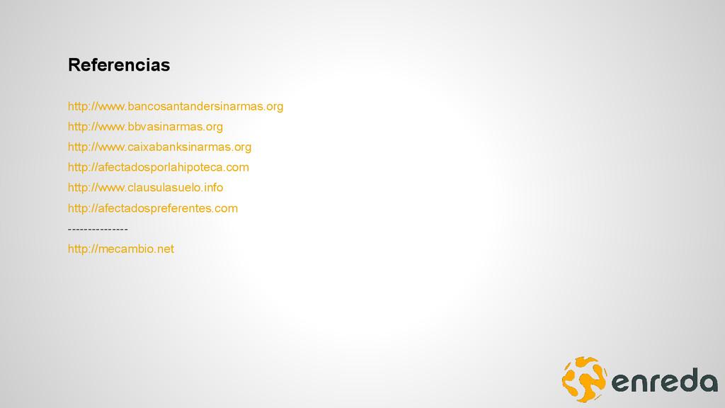 Referencias http://www.bancosantandersinarmas.o...