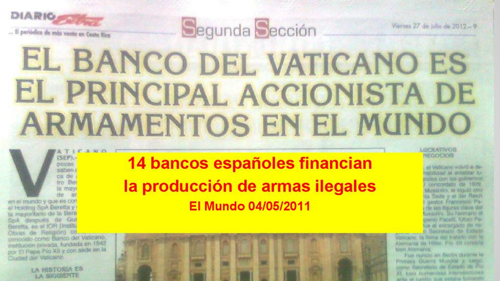 14 bancos españoles financian la producción de ...