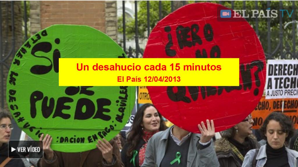 Un desahucio cada 15 minutos El País 12/04/2013
