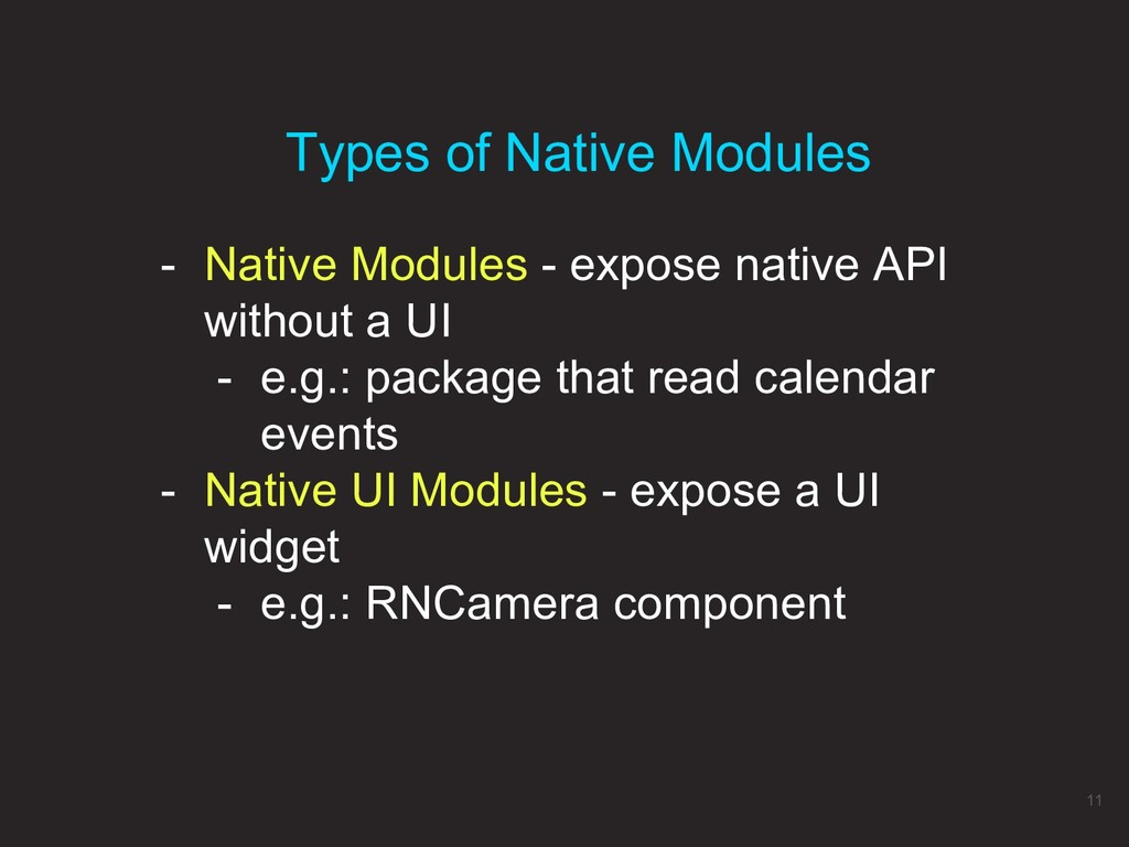 - Native Modules - expose native API without a ...