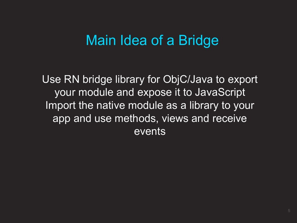 Use RN bridge library for ObjC/Java to export y...