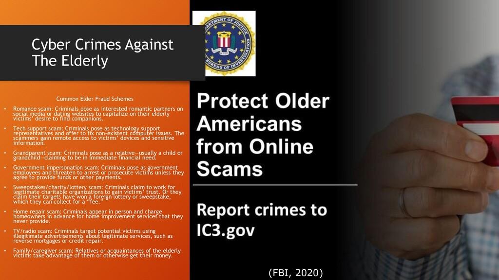 Cyber Crimes Against The Elderly Common Elder F...