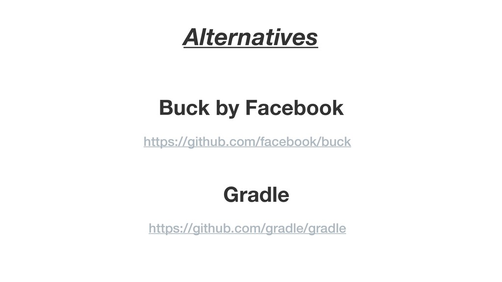 Alternatives Buck by Facebook https://github.co...